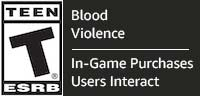 ESRB rated Teen for violence and blood